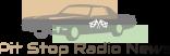 Pit Stop Radio News